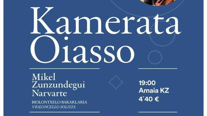KAMERATA OIASSO + MIKEL ZUNZUNDEGUI