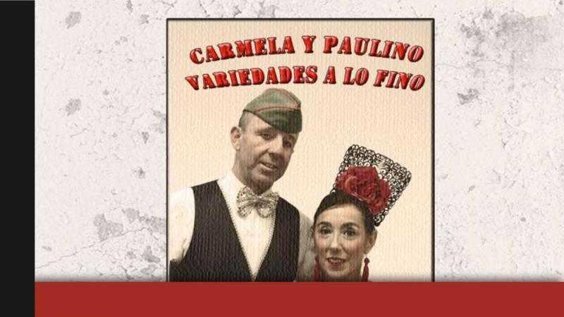¡AY, CARMELA! de José Sanchís Sinisterra (15 MAYO)