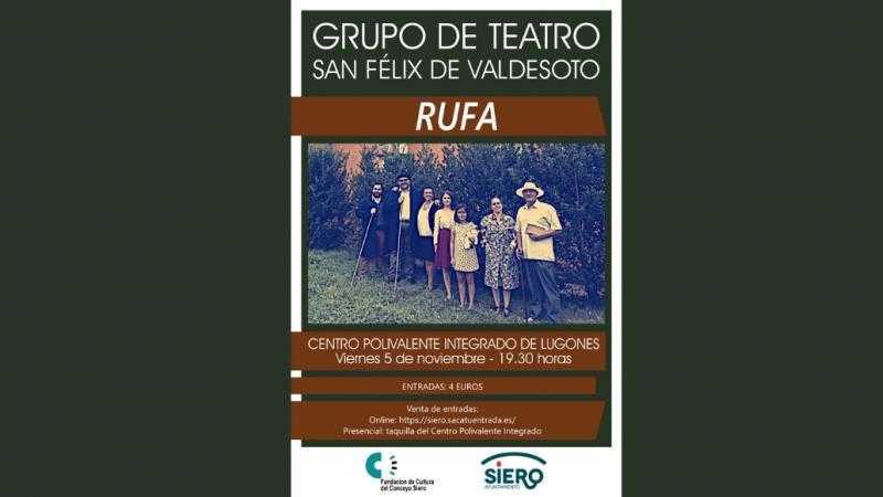"GRUPO DE TEATRO SAN FÉLIX DE VALDESOTO ""Rufa"""