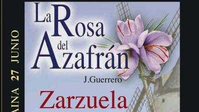 "ZARZUELA  ""LA ROSA DEL AZAFRÁN "" – J.Guerrero"