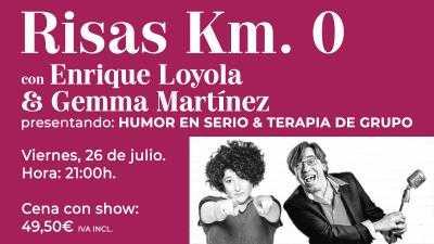 Risas Km. 0 con Enrique Loyola & Gemma Martínez