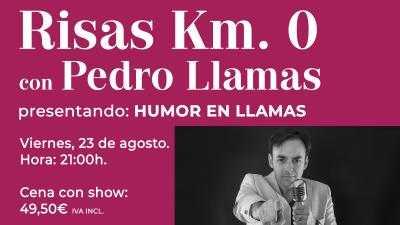 Risas Km. 0 con Pedro Llamas