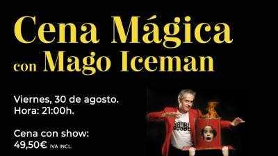 Cena Mágica con Mago Iceman