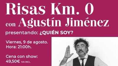 Risas Km. 0 con Agustín Jiménez