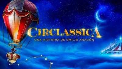 CIRCLASSICA. UNA HISTORIA DE  EMILIO ARAGÓN