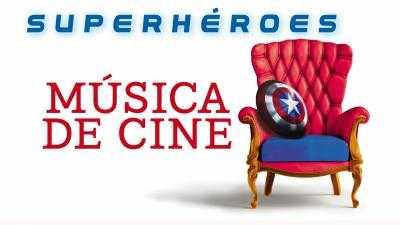 SUPERHÉROES MÚSICA DE CINE