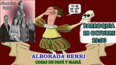 COSAS DE PAPÁ Y MAMÁ/ ALBORADA BERRI