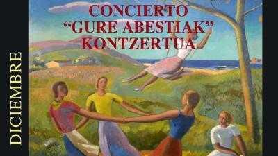 """CONCIERTO  """"GURE ABESTIAK"""""""