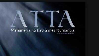ATTA, Mañana no habrá más Numancia