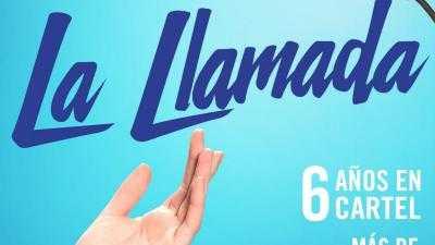 MUSICAL: LA LLAMADA