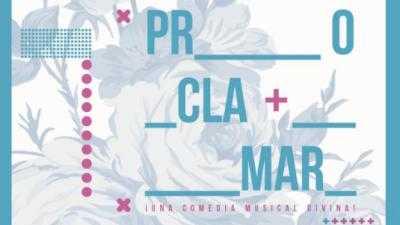 PROCLAMAR, UNA COMEDIA MUSICAL DIVINA - Teatro Musical