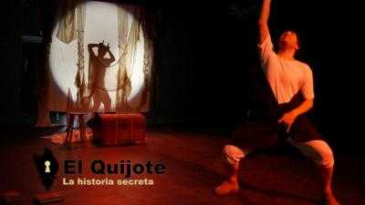 EL QUIJOTE, LA HISTORIA SECRETA - Teatro familiar