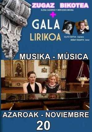 ZUGAZ BIKOTEA + GALA LIRIKOA