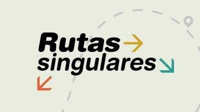 RUTAS SINGULARES
