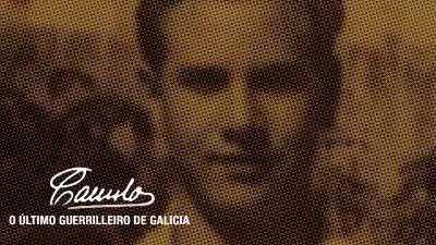 CAMILO: O ÚLTIMO GUERRILLEIRO DE GALICIA