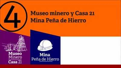 Museo Minero +  Peña de Hierro