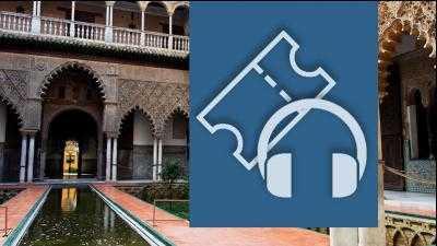 Entrada gratuita nacidos o residentes en Sevilla capital Y Audioguía